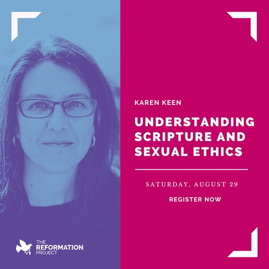 Understanding Scripture and Sexual Ethics with Karen Keen