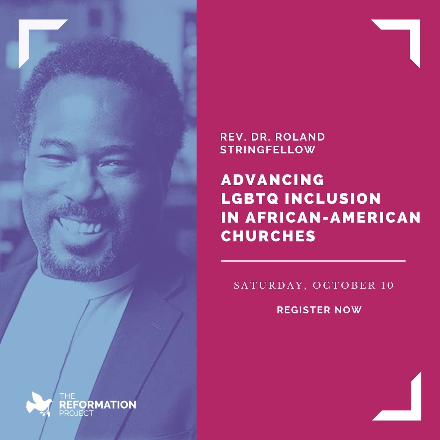 Reconcile and Reform Webinar with Rev. Dr. Roland Stringfellow - Advancing LGBTQ Inclusion in African-American Churches