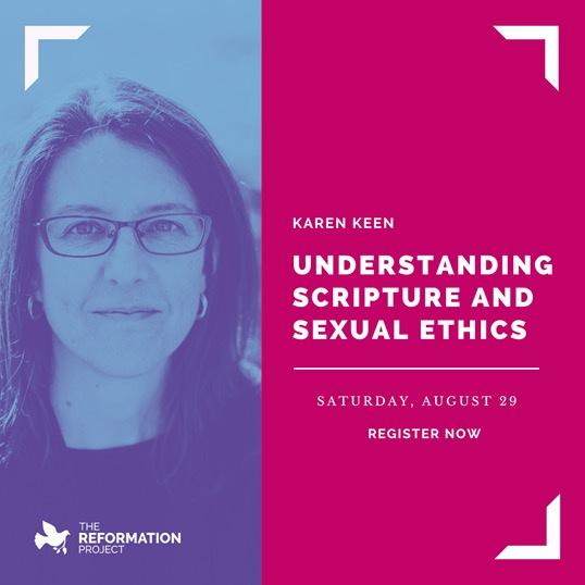 Understanding Scripture and Sexual Ethics with Karen Keen